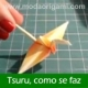 Tsuru origami, como se faz